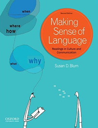 Making Sense of Language: Readings in Culture and Communication, Second Edition
